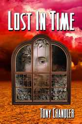 Lost In Time by Tony Chandler