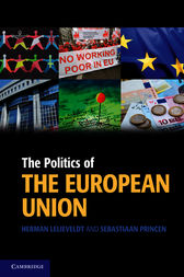 The Politics of the European Union by Herman Lelieveldt