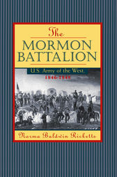 Mormon Battalion by Norma Ricketts