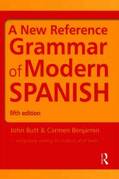 A New Reference Grammar of Modern Spanish, Fifth Edition