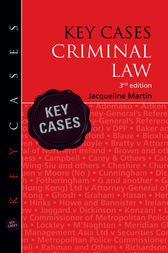 Key Cases: Criminal Law by Jacqueline Martin