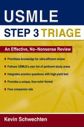 USMLE Step 3 Triage by Kevin Schwechten