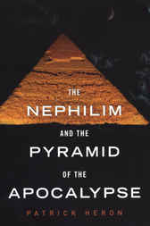 The Nephilim and Pyramid of Apocalypse by Patrick Heron