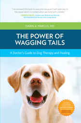 The Power of Wagging Tails by Dawn Marcus