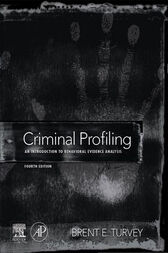 Criminal Profiling by Brent E. Turvey