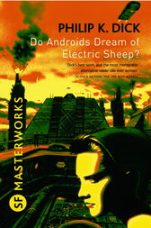 a literary analysis of do androids dream of electric sheep by philip k dick Do androids dream of electric sheep is a science fiction masterpiece by philip k dick that also served as the inspiration for the movie blade runner the do androids dream of electric.