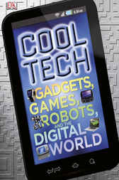 Cool Tech by DK Publishing