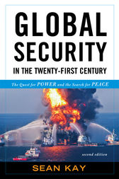 Global Security in the Twenty-first Century by Sean Kay
