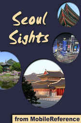 Seoul Sights by MobileReference