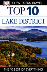 Top 10 England's Lake District by DK Publishing