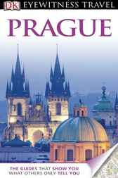 DK Eyewitness Travel Guide: Prague by Craig Turp
