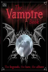 The Vampire Book by DK Publishing