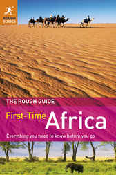 The Rough Guide to First-Time Africa by Emma Gregg