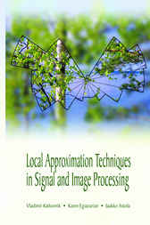 Local Approximation Techniques in Signal and Image Processing by Vladimir Katkovnik