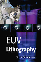 EUV Lithography by Vivek Bakshi