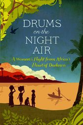 Drums on the Night Air by Veronica Cecil