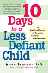 10 Days to a Less Defiant Child