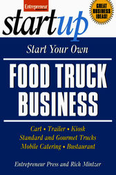 Start Your Own Food Truck Business by Entrepreneur Press