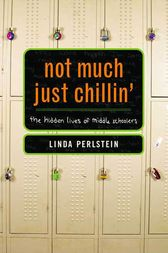 Not Much Just Chillin' by Linda Perlstein
