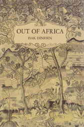 Out of Africa by Isak Dinesen
