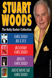 Stuart Woods HOLLY BARKER Collection by Stuart Woods