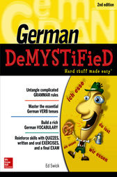 German DeMYSTiFieD, Second Edition by Ed Swick