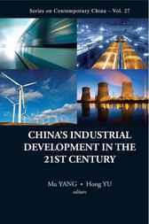 China's Industrial Development in the 21st Century by Yang Mu
