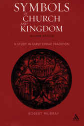 Symbols of Church and Kingdom by Robert Murray