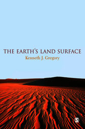 The Earth's Land Surface by Kenneth J. Gregory