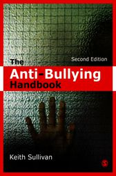 The Anti-Bullying Handbook by Keith Sullivan