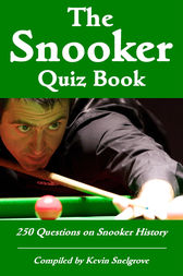 The Snooker Quiz Book by Kevin Snelgrove