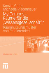 My Campus &#191; R&#228;ume f&#252;r die &#191;Wissensgesellschaft&#191;?