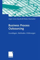 Business Process Outsourcing by Jürgen Gross