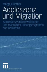 Adoleszenz und Migration by Marga Günther