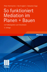 So funktioniert Mediation im Planen + Bauen by Peter Hammacher