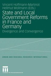 State and Local Government Reforms in France and Germany by Vincent Hoffmann-Martinot
