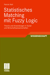 Statistisches Matching mit Fuzzy Logic by Springer Fachmedien