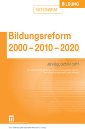 Bildungsreform 2000 &#150; 2010 &#150; 2020