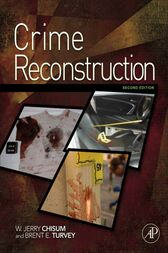 Crime Reconstruction by W. Jerry Chisum