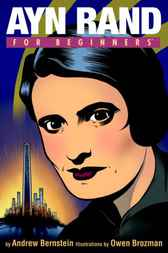 Ayn Rand For Beginners by Andrew Bernstein