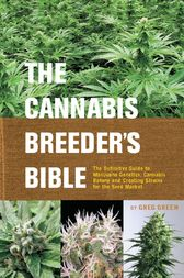 The Cannabis Breeder's Bible by Greg Green