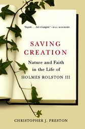 Saving Creation by Christopher J. Preston