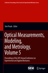 Optical Measurements, Modeling, and Metrology, Volume 5