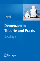 Demenzen in Theorie und Praxis
