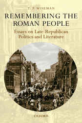 Remembering the Roman People by T. P. Wiseman