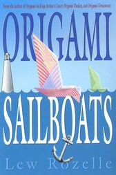 Origami Sailboats by Lew Rozelle