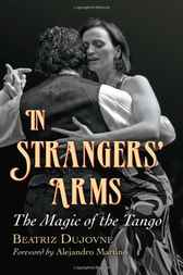 In Strangers' Arms by Beatriz Dujovne