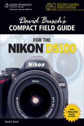 David Busch's Compact Field Guide for the Nikon D5100 by David D. Busch