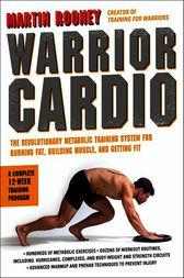 Warrior Cardio by Martin Rooney