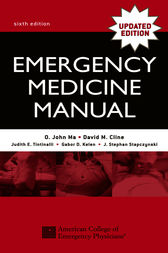 Emergency Medicine Manual by O. John Ma
